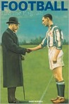 Football and the English: A Social History of Association Football, 1863-1995