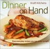 Kraft Kitchens: Dinner On Hand