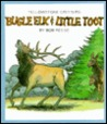Bugle Elk And Little Toot