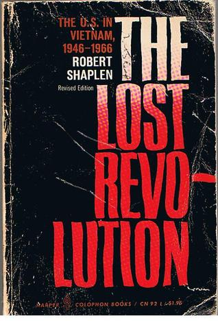 The Lost Revolution:  The U.S. In Vietnam, 1946-1966