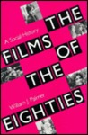 The Films of the Eighties: A Social History