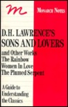 D. H. Lawrence's Sons And Lovers And, The Rainbow, Women In Love, The Plumed Serpent