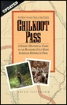 Chilkoot Pass, the Most Famous Trail in the North: The Most Famous Trail in the North