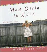Mad Girls in Love CD by Michael Lee West
