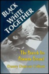 Black and White Together: The Search for Common Ground