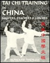 Tai Chi Training in China by Howard Thomas