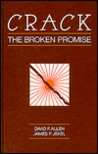 Crack: The Broken Promise