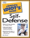 Complete Idiot's Guide to Self- Defense