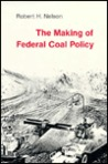 The Making of Federal Coal Policy