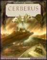Cerberus (Monsters Of Mythology)