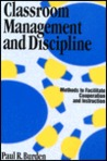 Classroom Management and Discipline: Methods to Facilitate Cooperation and Instruction
