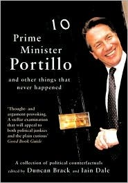 Prime Minister Portillo, and other things that never happened by Duncan Brack