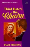 Third Date's The Charm by Diane Pershing