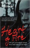 Heart of Fire: One Girl's Extraordinary Journey from Child Soldier to Soul Singer