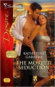 The Moretti Seduction by Katherine Garbera