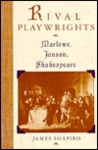 Rival Playwrights: Marlowe, Jonson, Shakespeare