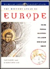 The History Atlas of Europe