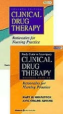 Clinical Drug Therapy And Photo Atlas Of Medication Administr... by Anne Collins Abrams