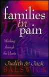 Families in Pain: Working Through the Hurts