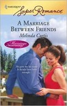 A Marriage Between Friends