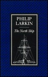 The North Ship by Philip Larkin