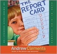 Report Card, the (Lib) by Andrew Clements
