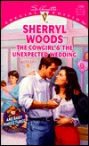 The Cowgirl and the Unexpected Wedding by Sherryl Woods