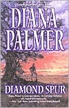 Diamond Spur by Diana Palmer