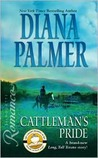 Cattleman's Pride (Long, Tall Texans) by Diana Palmer