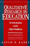 Qualitative Research in Education: An Introduction to the Major Traditions