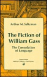 The Fiction of William Gass: The Consolation of Language