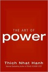 The Art of Power by Thích Nhất Hạnh
