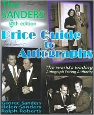 The Sanders Price Guide to Autographs by Helen Sanders