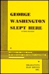 George Washington Slept Here
