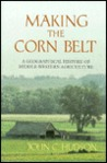 Making the Corn Belt: A Geographical History of Middle-Western Agriculture
