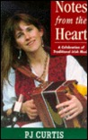 Notes from the Heart: A Celebration of Traditional Irish Music