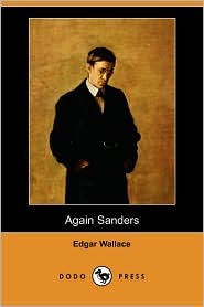 Again Sanders by Edgar Wallace