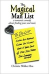 The Magical Man List: A Romantic Comedy about Finding Your Soul Mate