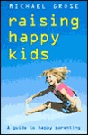 Raising Happy Kids