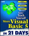 Teach Yourself More Visual Basic 5 in 21 Days