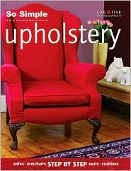 So Simple Upholstery by Creative Homeowner