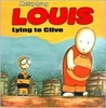 Louis - Lying to Clive