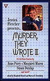 Murder They Wrote II by Elizabeth Foxwell