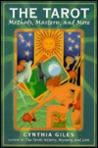 The Tarot: Methods, Mastery, and More