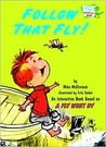Follow That Fly! (Bright & Early Playtime Books)