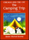 Chicago and the Cat: The Camping Trip