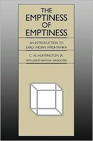 Emptiness of Emptiness by C.W. Huntington Jr.