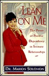 Lean on Me: The Power of Positive Dependency in Intimate Relationships