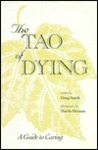 The Tao of Dying: A Guide to Caring