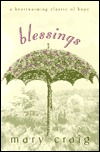 Blessings: A Heartwarming Classic of Hope